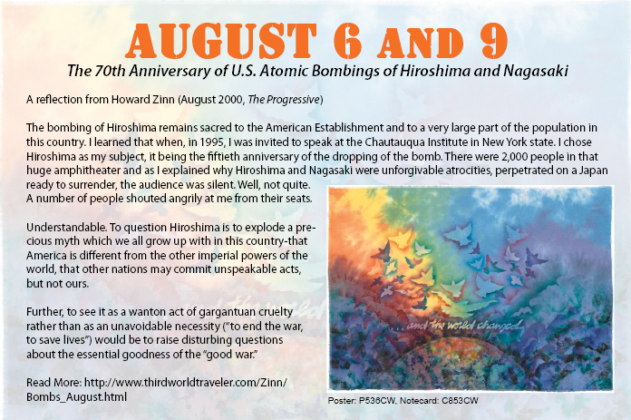 On this 70th anniversary of the US bombing of Hiroshima and Nagasaki, challenge the imperial narratives of war-time atrocities. The late Howard Zinn provides a counter argument to US aggression and exceptionalism.