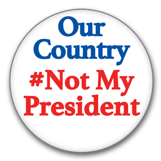 Our Country Not My President