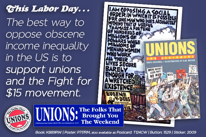 This Labor Day, the best way to oppose economic inequality in the US is to support unions and the Fight for $15 movement.