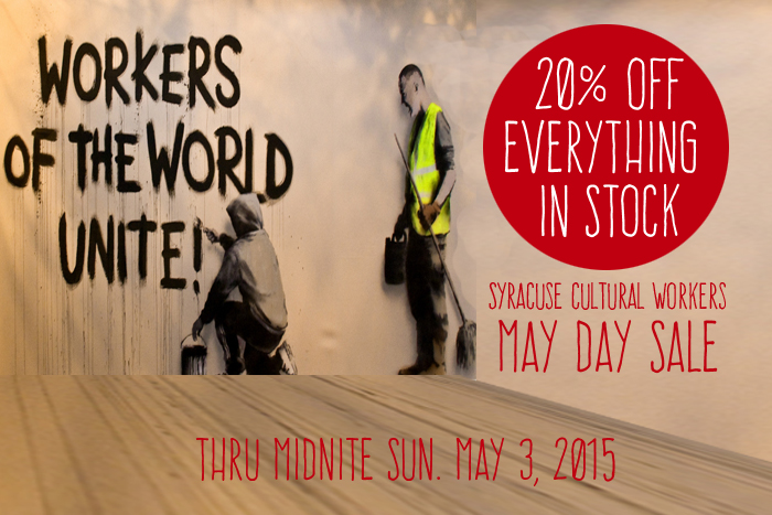 The First of May is May Day/International Worker's Day, Get 20% off everything in stock, Thursday, April 30 through Sunday, May 3. Discount applies to already discounted items; backorder items not included.