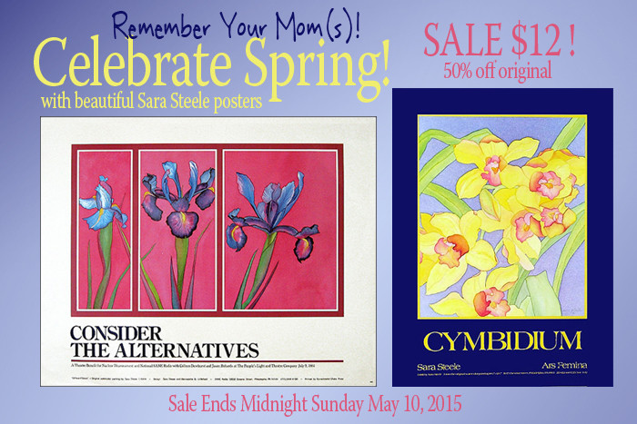 50% off original poster price, all Sara Steele posters $12 each through end of Sunday, May 10. Cymbidium (P420ST), Blue Iris/Consider the Alternatives (P201ST), Calanthe Harrisii (P422ST), Amaryllis/Woman Works (P386ST), Amaryllis/NWSA Tenth Anniversary (P423ST).