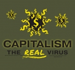 Capitalism the Real Virus T