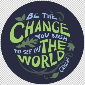 Image result for be the change