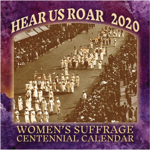 House Of Representatives Calendar 2020 Hear Us Roar   2020 Women's Suffrage Centennial Calendar